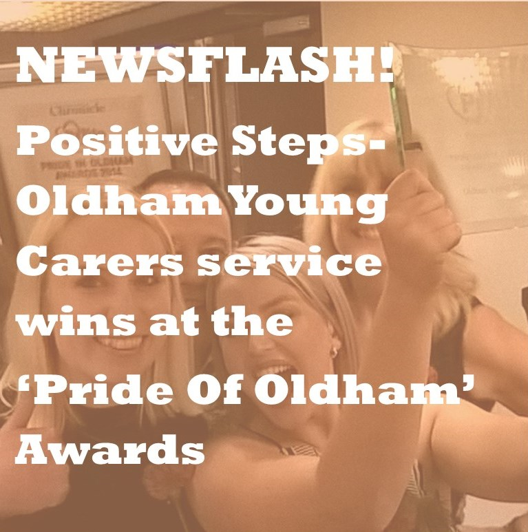 Newsflash: Positive Steps Young Carers win at Pride Of Oldham Awards
